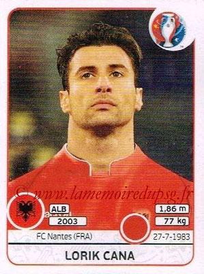 Panini Euro 2016 Stickers - N° 076 - Lorik CANA (Albanie)