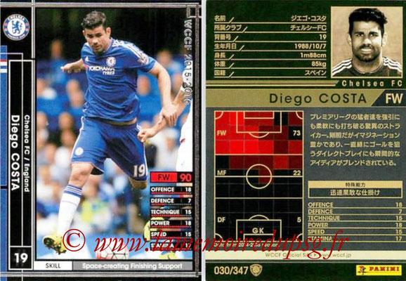 2015-16 - Panini WCCF - N° 030 - Diego COSTA (Chelsea FC)