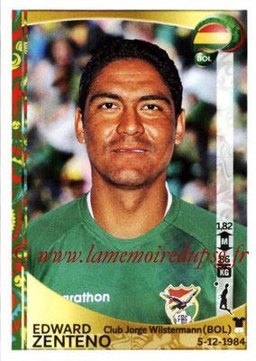 Panini Copa America Centenario USA 2016 Stickers - N° 380 - Edward ZENTENO (Bolivie)