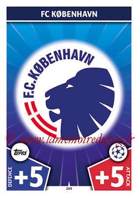 2017-18 - Topps UEFA Champions League Match Attax - N° 289 - Logo FC Copenhague (Club Badge)