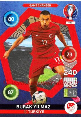 Panini Euro 2016 Cards - N° 422 - Burak YILMAZ (Turquie) (Game Changer)