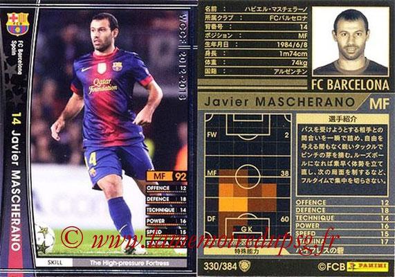 2012-13 - WCCF - N° 330 - Javier MASCHERANO (FC Barcelone)