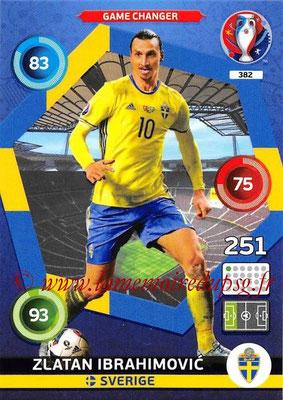 Panini Euro 2016 Cards - N° 382 - Zlatan IBRAHIMOVIC (Suède) (Game Changer)