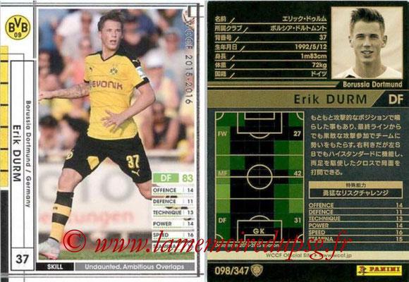 2015-16 - Panini WCCF - N° 098 - Erik DURM (Borussia Dortmund)