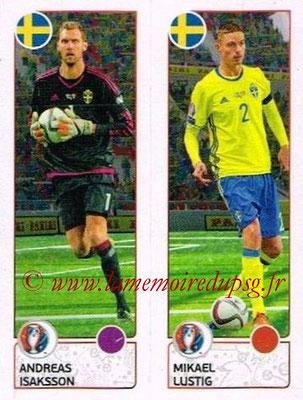 Panini Euro 2016 Stickers - N° 544 - Andreas ISAKSSON + Mikael LUSTIG (Suède)