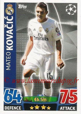 2015-16 - Topps UEFA Champions League Match Attax - N° 082 - Mateo KOVACIC (Real Madrid CF)