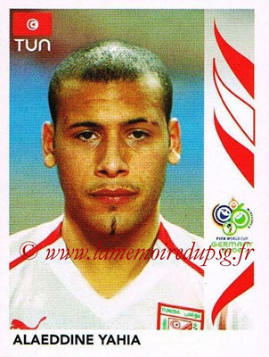 2006 - Panini FIFA World Cup Germany Stickers - N° 576 - Alaeddine YAHIA (Tunisie)
