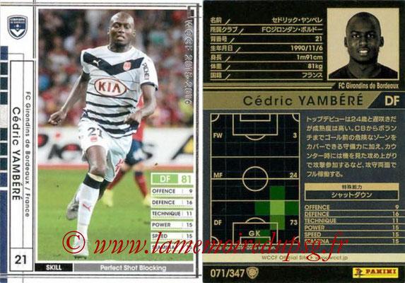 2015-16 - Panini WCCF - N° 071 - Cédric YAMBERE (FC Girondins de Bordeaux)