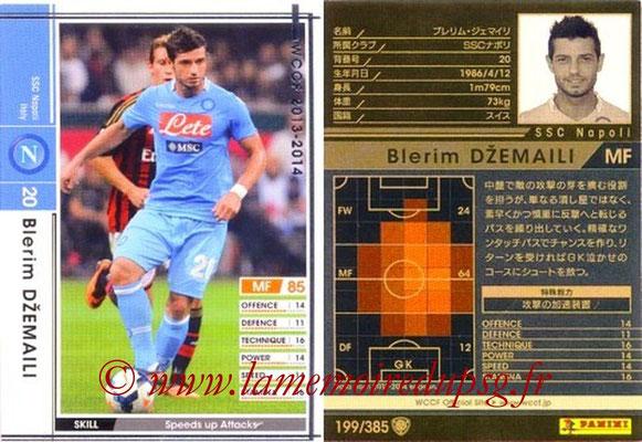 2013-14 - WCCF - N° 199 - Blerim DZEMAILI (SSC Napoli)