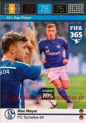 2015-16 - Panini Adrenalyn XL FIFA 365 - N° 221 - Max MEYER (Schalke 04) (Key Player)