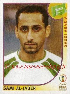2002 - Panini FIFA World Cup Stickers - N° 345 - Sami AL-JABER (Arabie Saoudite)