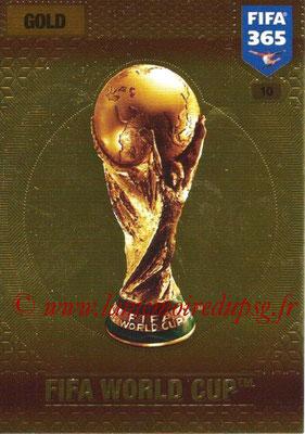 2016-17 - Panini Adrenalyn XL FIFA 365 - N° 010 - Trophée FIFA Coupe du Monde