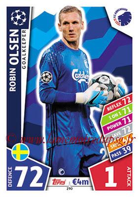 2017-18 - Topps UEFA Champions League Match Attax - N° 290 - Robin OLSEN (FC Copenhague)