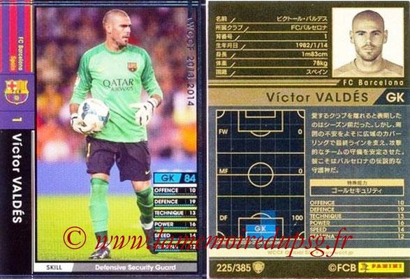 2013-14 - WCCF - N° 225 - Victor VALDES (FC Barcelone)