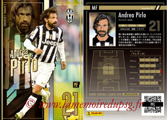 Panini Football League 2015 - PFL14 - N° 117 - Andrea PIRLO (Juventus FC) (Living Legend)