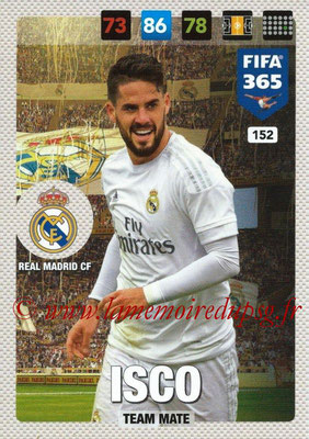 2016-17 - Panini Adrenalyn XL FIFA 365 - N° 152 - ISCO (Real Madrid CF)