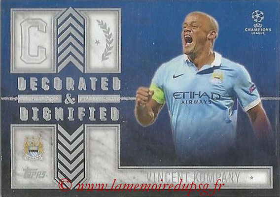 2015-16 - Topps UEFA Champions League Showcase Soccer - N° DD-VK - Vincent KOMPANY (Manchester Ciity FC) (Decorated and Dignified)