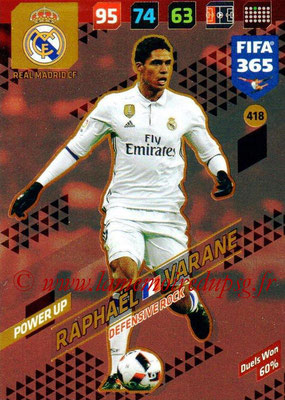 2017-18 - Panini FIFA 365 Cards - N° 418 - Raphael VARANE (Real Madrid CF) (Defensive Rock)