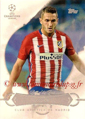 2015-16 - Topps UEFA Champions League Showcase Soccer - N° BB-K - KOKE (Club Atletico de Madrid) (Best of the Best)