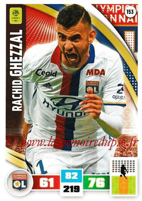 2016-17 - Panini Adrenalyn XL Ligue 1 - N° 153 - Rachid GHEZZAL (Lyon)