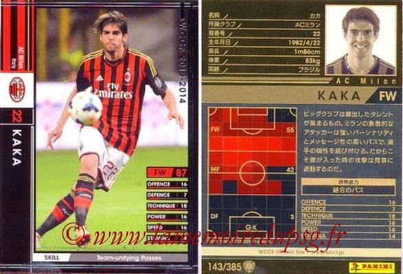 2013-14 - WCCF - N° 143 - KAKA (Milan AC)
