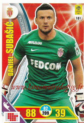 2017-18 - Panini Adrenalyn XL Ligue 1 - N° 181 - Danijel SUBASIC (Monaco)