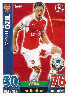 2015-16 - Topps UEFA Champions League Match Attax - N° 012 - Mesut ÖZIL (Arsenal FC)
