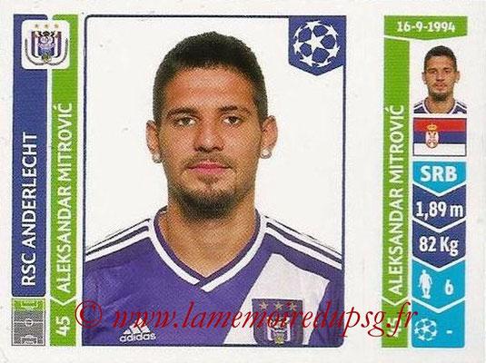 2014-15 - Panini Champions League N° 317 - Aleksandar MITROVIC (RSC Anderlecht)