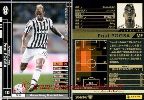 2015-16 - Panini WCCF - N° 204 - Paul POGBA (Juventus FC)