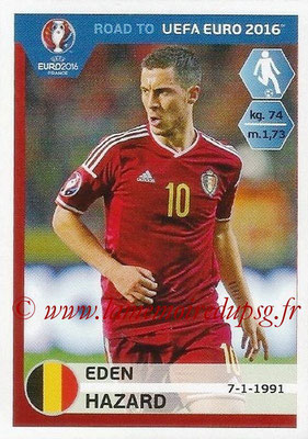 Panini Road to Euro 2016 Stickers - N° 011 - Eden HAZARD (Belgique)