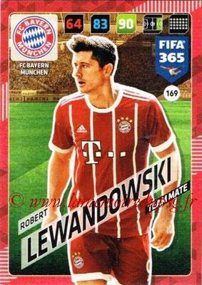 2017-18 - Panini FIFA 365 Cards - N° 169 - Robert LEWANDOWSKI (FC Bayern Munich)