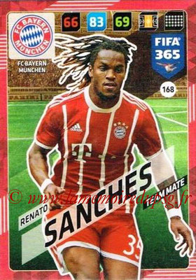 2017-18 - Panini FIFA 365 Cards - N° 168 - Renato SANCHEZ (FC Bayern Munich)