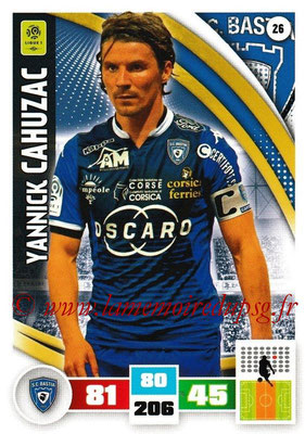 2016-17 - Panini Adrenalyn XL Ligue 1 - N° 026 - Yannick CAHUZAC (Bastia)