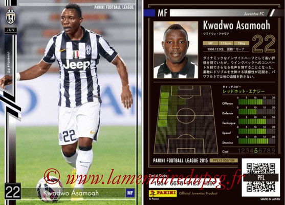 Panini Football League 2015 - PFL12 - N° 009 - Kwadwo ASAMOAH (Juventus FC)
