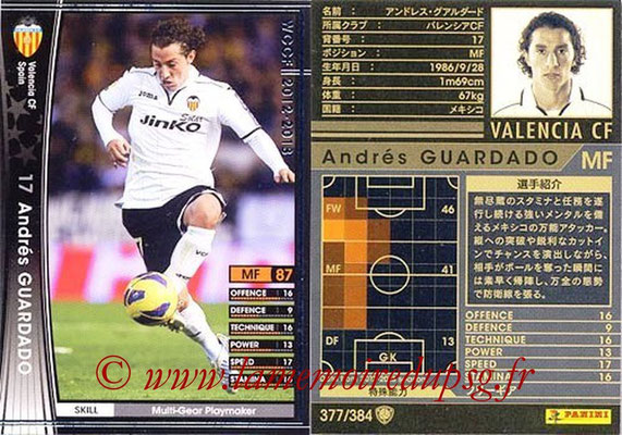 2012-13 - WCCF - N° 377 - Andres GUARDADO (FC Valence)