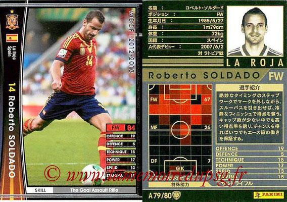 2012-13 - WCCF - N° A79 - Roberto SOLDADO (Espagne)