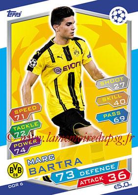 2016-17 - Topps UEFA Champions League Match Attax - N° DOR6 - Marc BARTRA (Borussia Dortmund)