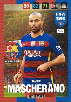 2016-17 - Panini Adrenalyn XL FIFA 365 - N° 138 - Javier MASCHERANO (FC Barcelone)