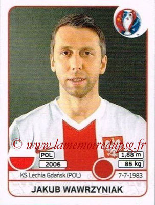 Panini Euro 2016 Stickers - N° 299 - Jakub WAWRZYNIAK (Pologne)
