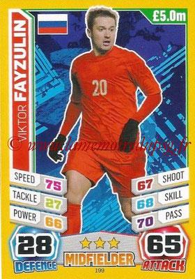 Topps Match Attax England 2014 - N° 199 - Viktor FAYZULIN (Russie)