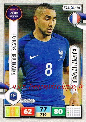 2018 - Panini Road to FIFA World Cup Russia Adrenalyn XL - N° FRA10 - Dimitri PAYET (France)