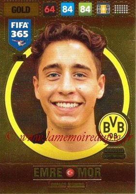 2016-17 - Panini Adrenalyn XL FIFA 365 - N° 034 - Emre MOR (Borussia Dortmund) (Impact Signing)