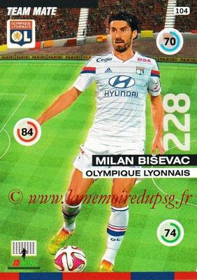 N° 104 - Milan BISEVAC (2011-12, PSG > 2015-16, Lyon)