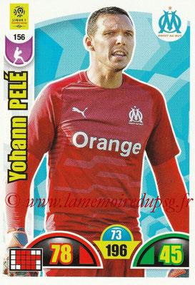 2018-19 - Panini Adrenalyn XL Ligue 1 - N° 156 - Yohann PELE (Marseille)