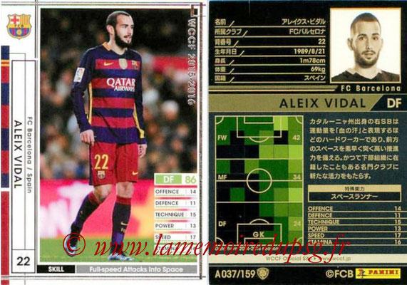 2015-16 - Panini WCCF - N° A037 - Aleix VIDAL (FC Barcelone)