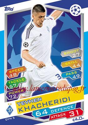 2016-17 - Topps UEFA Champions League Match Attax - N° DYN5 - Yevhen KHACHERIDI (FC Dynamo Kiev)