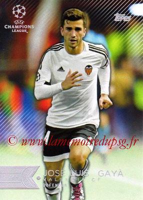2015-16 - Topps UEFA Champions League Showcase Soccer - N° 198 - José Luis GAYA (FC Valence)