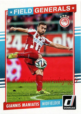 2015 - Panini Donruss Soccer - N° FG04 - Giannis MANIATIS (Olympiacos FC) (Field Generals)