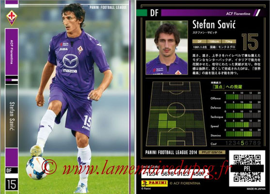 Panini Football League 2014 - PFL07 - N° 029 - Stefan SAVIC (ACF Fiorentina)