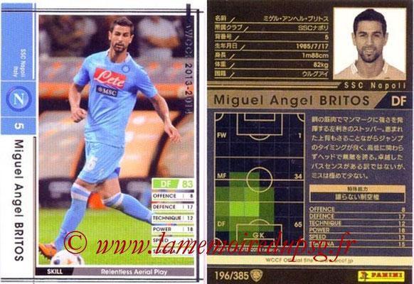 2013-14 - WCCF - N° 196 - Miguel Angel BRITOS (SSC Napoli)